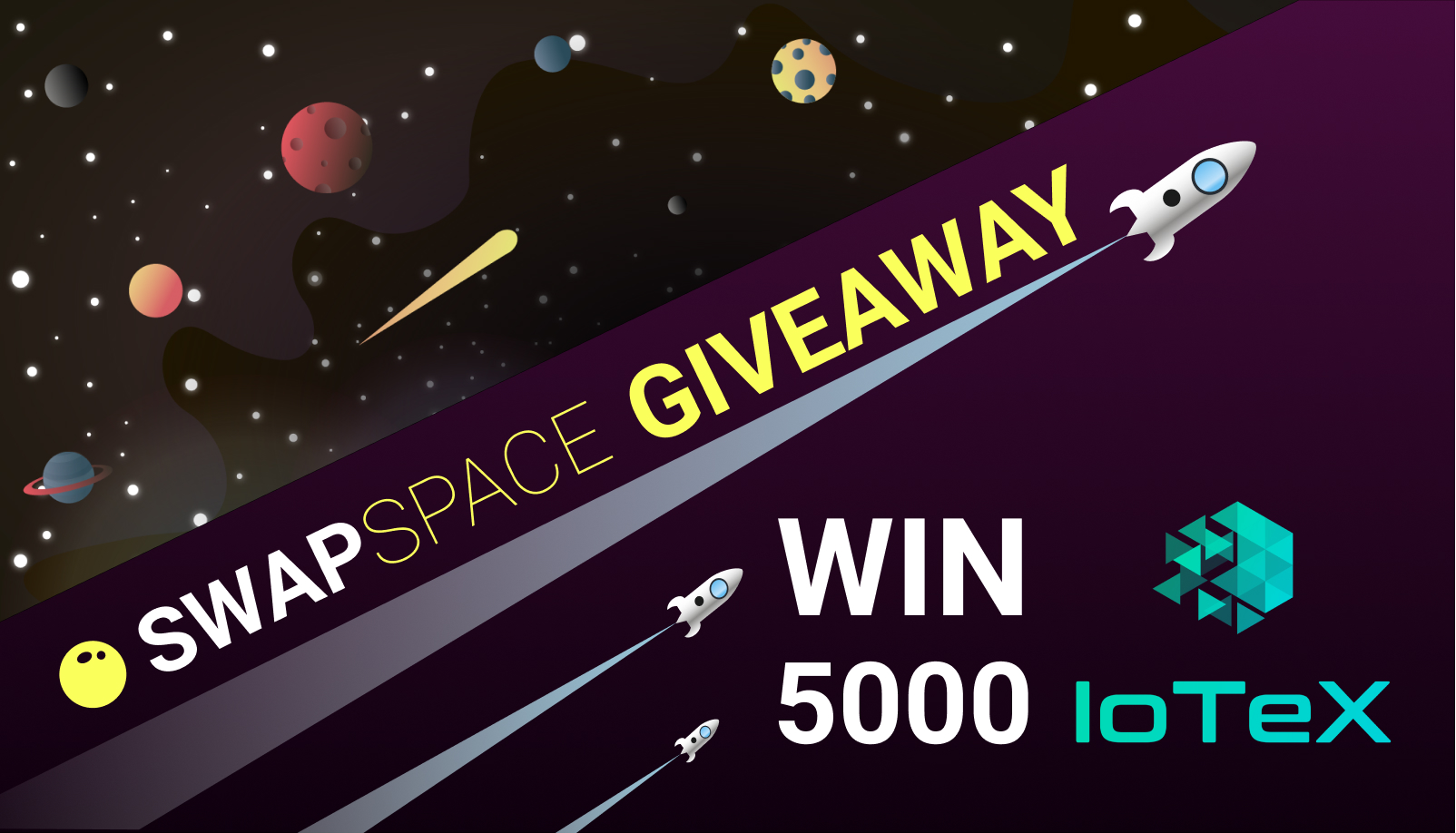 SwapSpace and IoTeX Giveaway. Win 5000 IOTX for Free