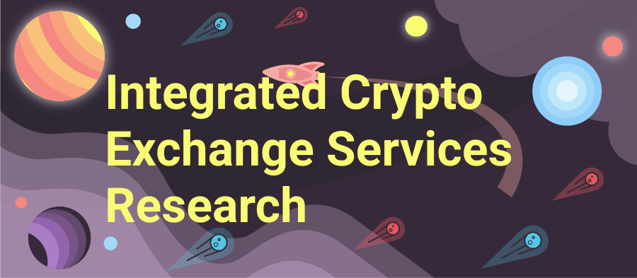 Integrated Crypto Exchange Services Research