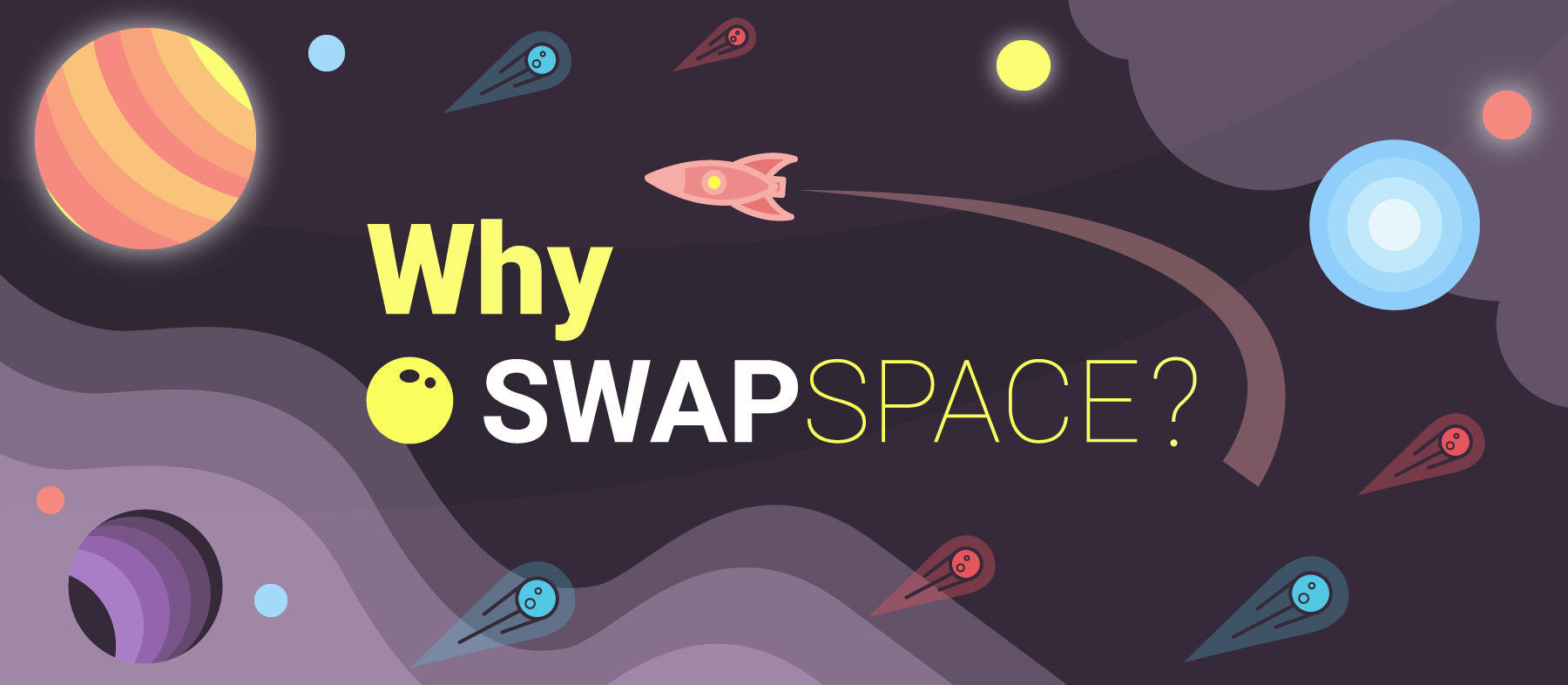 Why SwapSpace?